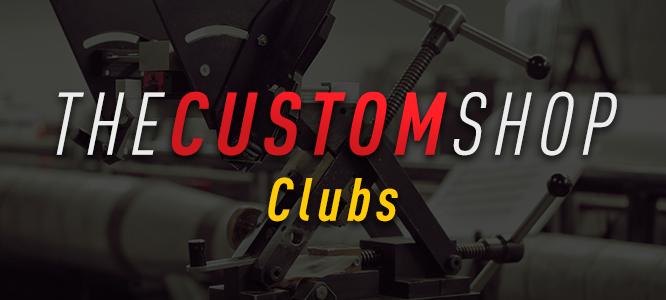 Custom Clubs